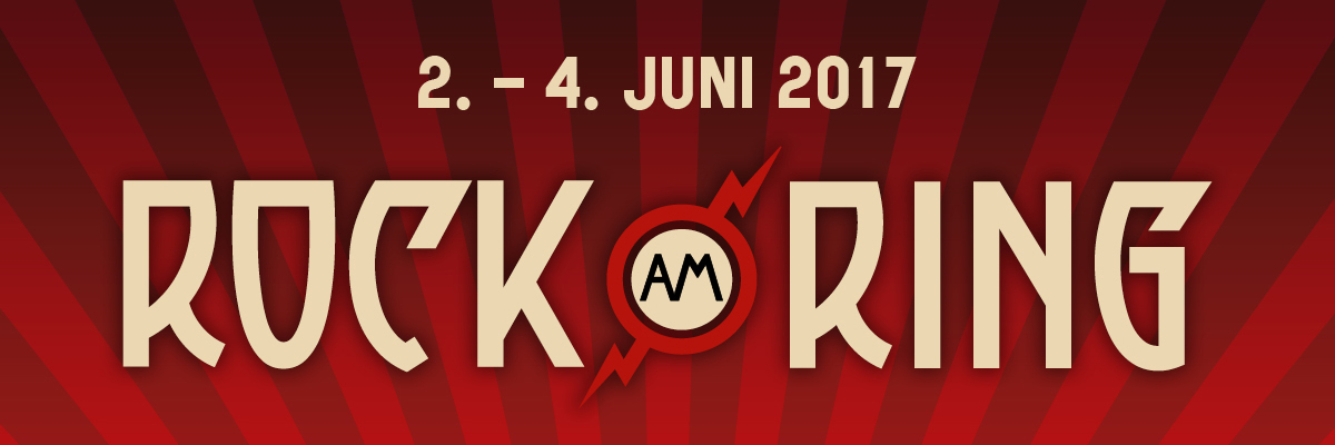 Rock am Ring 2017 / Nürburgring / Nürburgring Eifel / RaR 2017 / Rock im Park 2017 / RIP 2017
