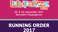Lolla Berlin 2017 / Lollaberlin 2017 / Lollapalooza Berlin 2017 Running Order Sonntag