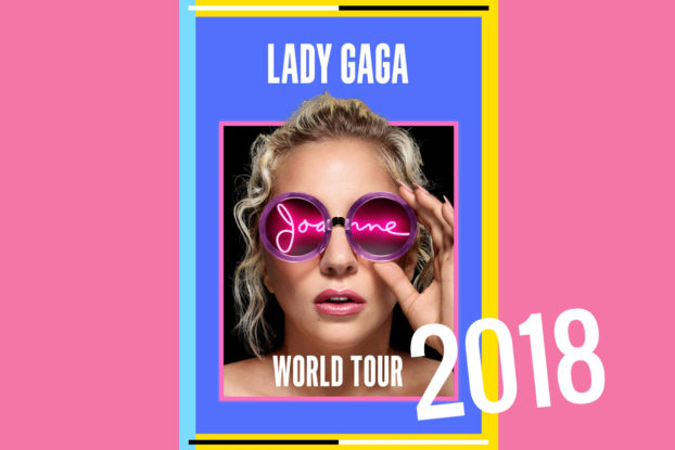 Lady Gaga Joanne World Tour 2018 / Lady Gaga Tour 2018