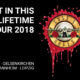 Guns N Roses Tour 2018 / Guns N Roses Not in This Lifetime Tour 2018 / Guns N Roses Tickets