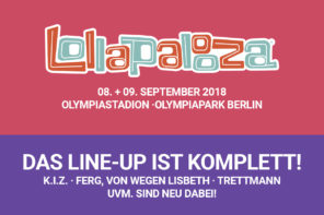 Lollapalooza Berlin 2018 / Lollaberlin 2018