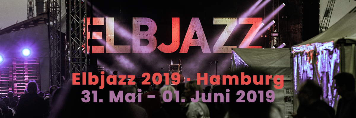 Elbjazz 2019 / Elbjazz 2019 Tickets