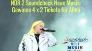 Gewinnspiel Alma 2018 / Alma Tickets 2018 / Tickets gewinnen