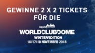 Gewinne Tickets World Club Dome Winter Edition 2018 / Tickets gewinnen World Club Dome Winter Edition 2018