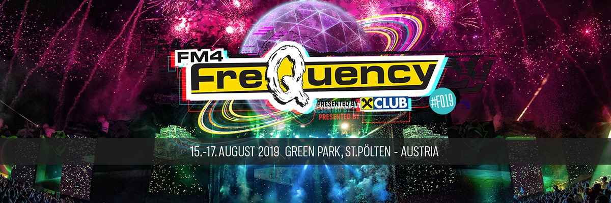 FM4 Frequency 2019 / FM4 Frequency Festival 2019