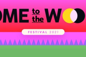 Come to the Woods Festival 2021